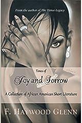 Times of Joy and Sorrow Kindle Edition