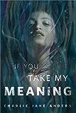 If You Take My Meaning: A Tor.com Original
