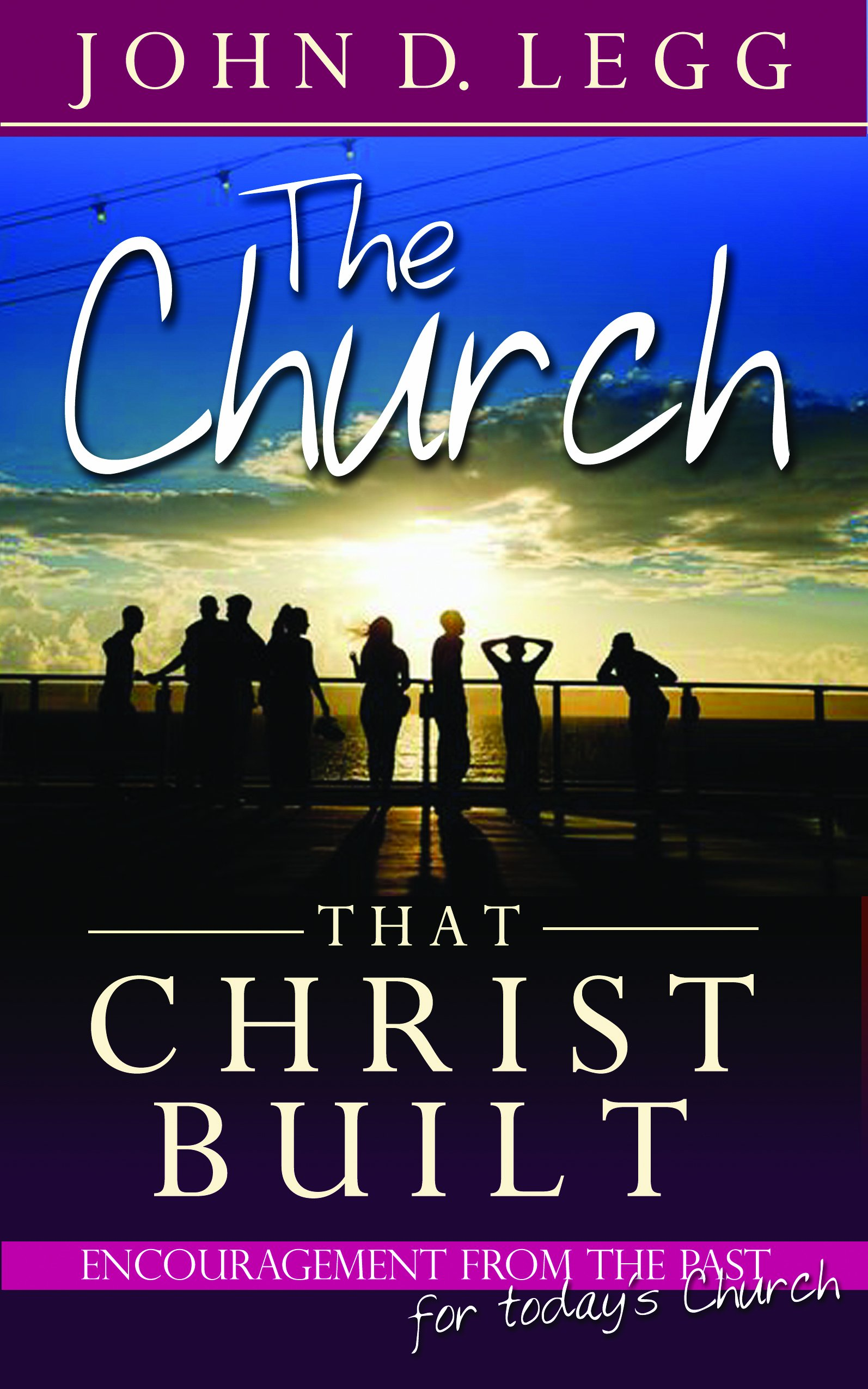 Download The Church that Christ Built PDF ePub book