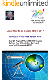 Learn How to Do Google SEO in 2017: A Guide to Ranking Well in the Google Search Engine
