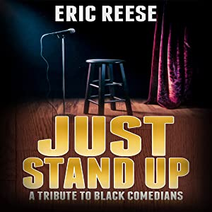 Just Stand Up: A Tribute to Black Comedians