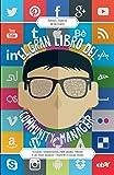 El gran libro del community manager: Técnicas y herramientas para sacarle partido a las redes sociales y triunfar en social media (MARKETING Y VENTAS)
