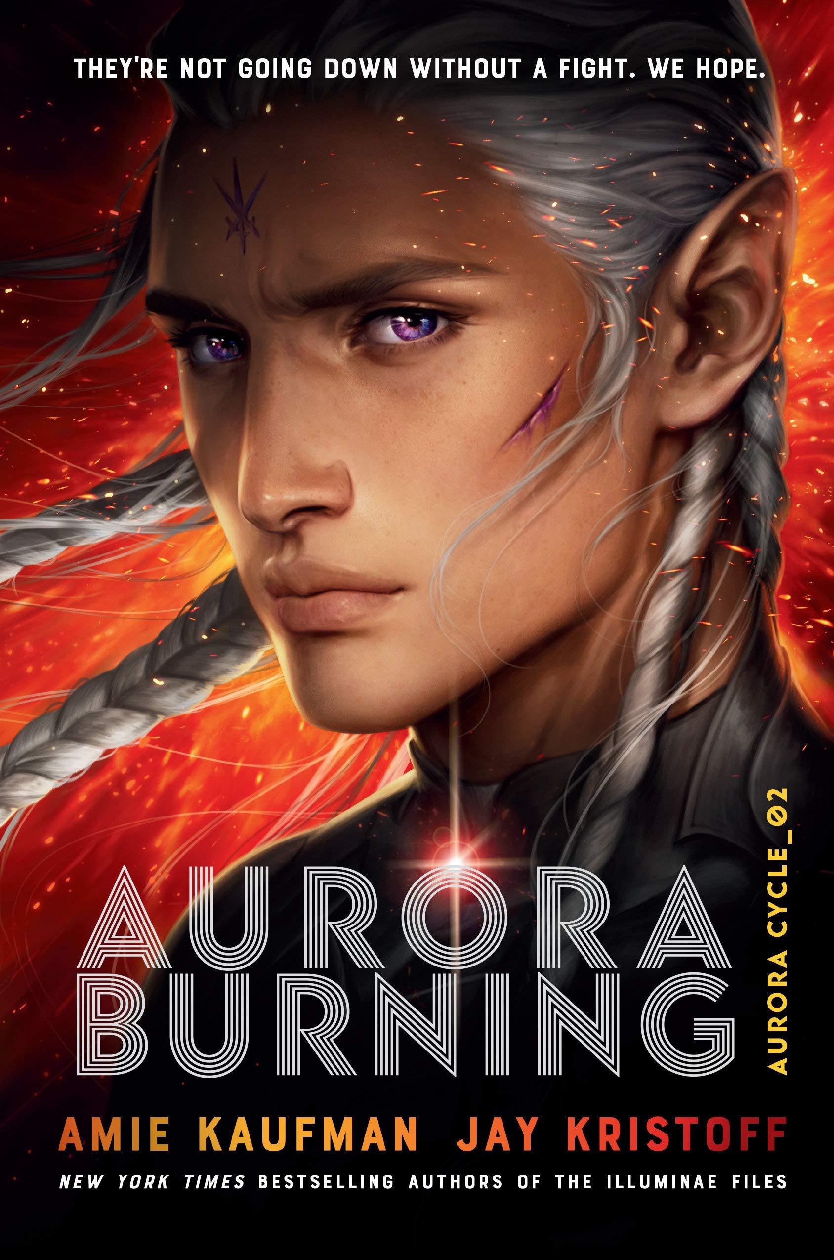 Amazon.com: Aurora Burning (The Aurora Cycle) (9781524720926): Kaufman,  Amie, Kristoff, Jay: Books
