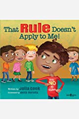 That RULE Doesn't Apply to Me! (Responsible Me! Book 3) Kindle Edition