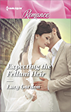 Expecting the Fellani Heir (Harlequin Romance Large Print)