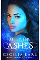 After the Ashes: Warrior Angel Mila's Story (A Kingdom Come Novella) Kindle Edition