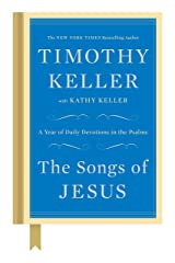 The Songs of Jesus: A Year of Daily Devotions in the Psalms Hardcover