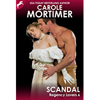 Scandal (Regency Lovers 6) (English Edition)