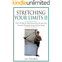 Stretching Your Limits 2: Over 30 Step-by-Step Exercises