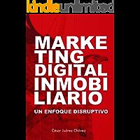Marketing Digital Inmobiliario: Un enfoque disruptivo