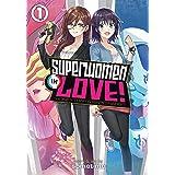 Superwomen in Love! Honey Trap and Rapid Rabbit Vol. 1 (Superwomen in Love! Honey Trap and Rapid Rabbit, 1)