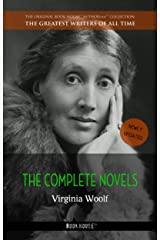 Virginia Woolf: The Complete Novels + A Room of One's Own (The Greatest Writers of All Time Book 17) Kindle Edition