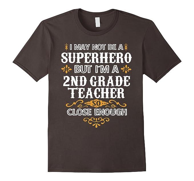 Amazoncom 2nd Second Grade Teacher Shirt Not Superhero Funny Gift