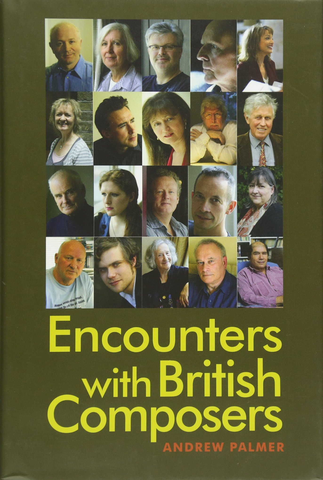Encounters With Britishposers: Andrew Palmer: 9781783270705:  Amazon: Books