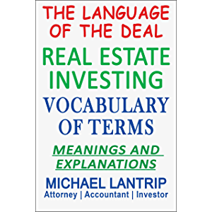 Real Estate Investing Vocabulary of Terms: The Language of The Deal