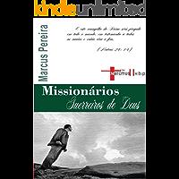 Missionários Guerreiros de Deus: A realidade da Vida