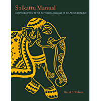 Solkattu Manual: An Introduction to the Rhythmic Language of South Indian Music (Music / Culture) book cover