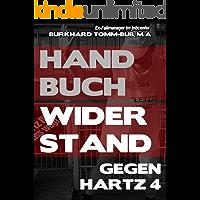 Handbuch Widerstand gegen Hartz 4 (German Edition)