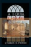 A Igreja é Israel agora: A transferência do privilégio condicional