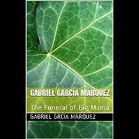 Gabriel García Márquez: The Funeral of Big Mama (Translation Book 1) (English Edition)
