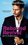 Rebound Revival: A Novella (Rebound Series Book 3)