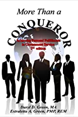 More Than a Conqueror: Achieving Personal Fulfillment in Government Service Kindle Edition