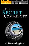 The Secret Community (Community Series Book 1)