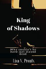 King of Shadows Kindle Edition