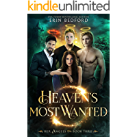 Heaven's Most Wanted (Her Angels Book 3)