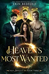 Heaven's Most Wanted (Her Angels Book 3) Kindle Edition