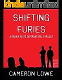 Shifting Furies (Rankin Flats Supernatural Thrillers Book 2)