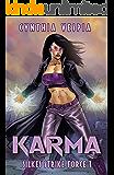 Karma: A Superhero Novel (Silke's Strike Force Book 1)