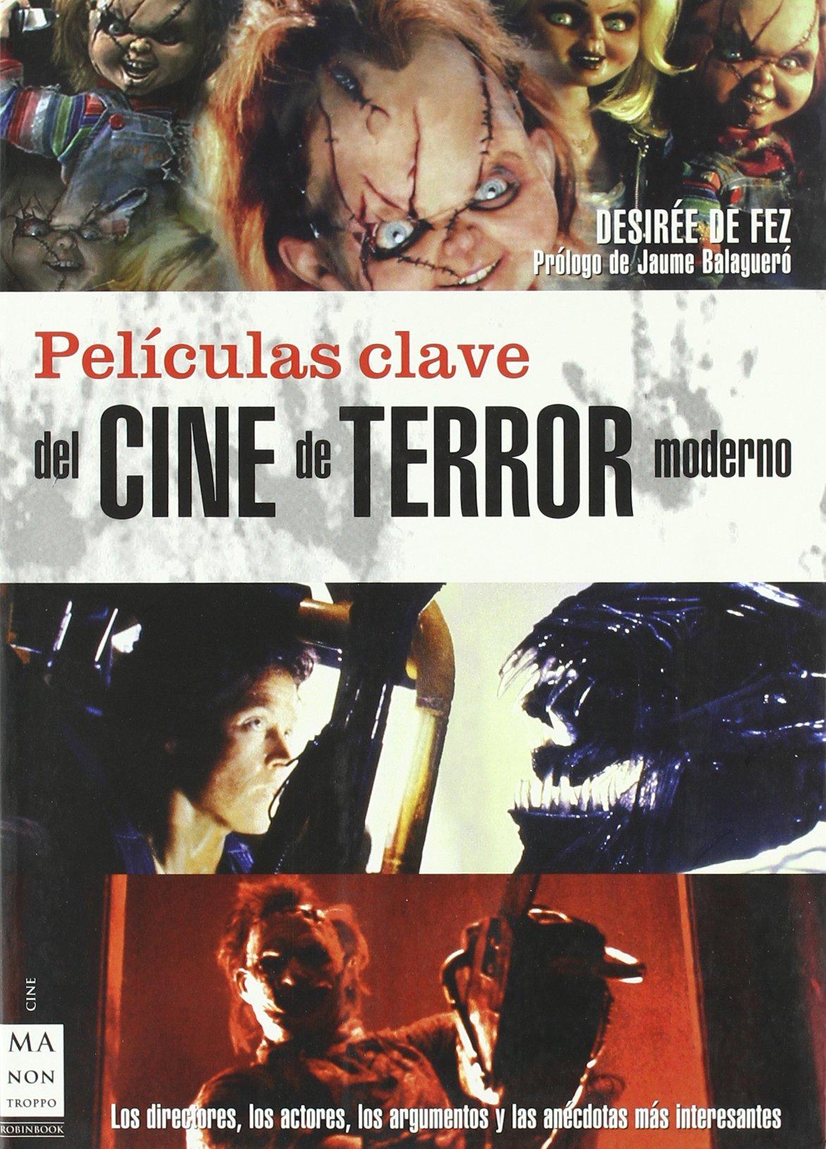 Películas clave del cine de terror moderno: Los directores,los ...