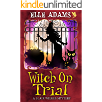 Witch on Trial (A Blair Wilkes Mystery Book 5)