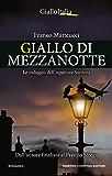 Giallo di mezzanotte (Le indagini dell'ispettore Santoni Vol. 6) (Italian Edition)