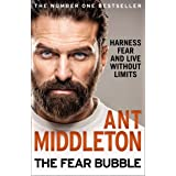The Fear Bubble: Harness Fear and Live Without Limits