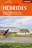 Cycling in the Hebrides: Island touring and days rides including The Hebridean Way (Cicerone Cycling Guides)