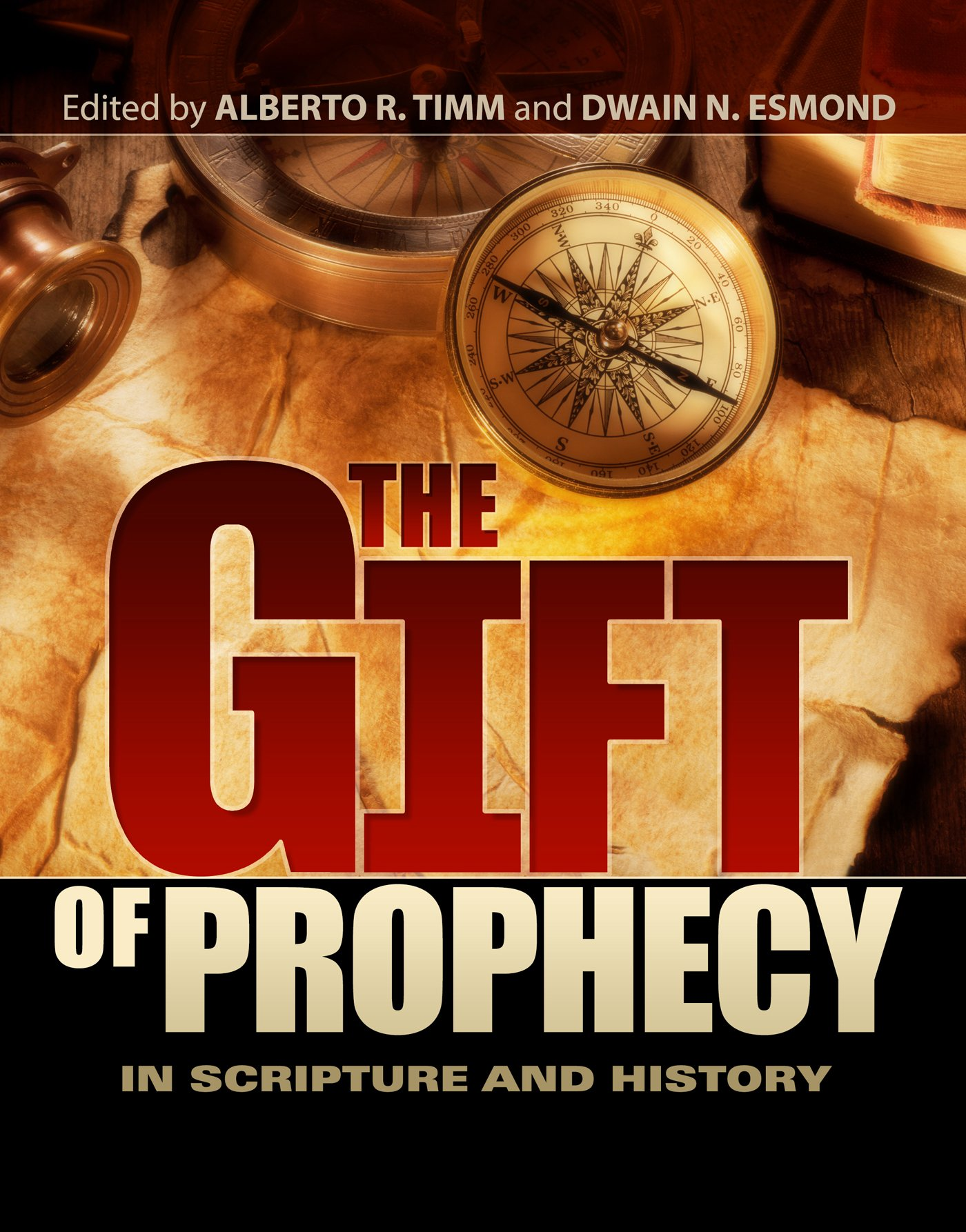 The Gift of Prophecy in Scripture and History Hardcover – October 28, 2015