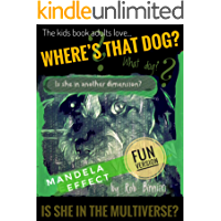 Where's That Dog - Mandela Effect (fun) Version (~ Where's That Dog Book 2)