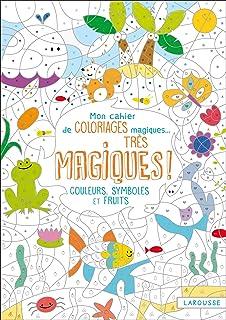 Coloriage Magique Quantite.Mon Cahier De Coloriages Magiques Tres Magiques Couleurs