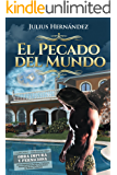 El Pecado del Mundo (Spanish Edition)