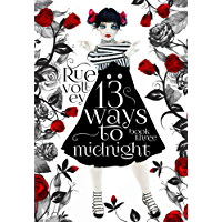 13 Ways to Midnight Book Three (A Reverse Harem Young Adult Paranormal Romance) (The Midnight Saga) (English Edition)