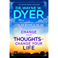 Change Your Thoughts, Change Your Life: Living the Wisdom of the Tao (English Edition)