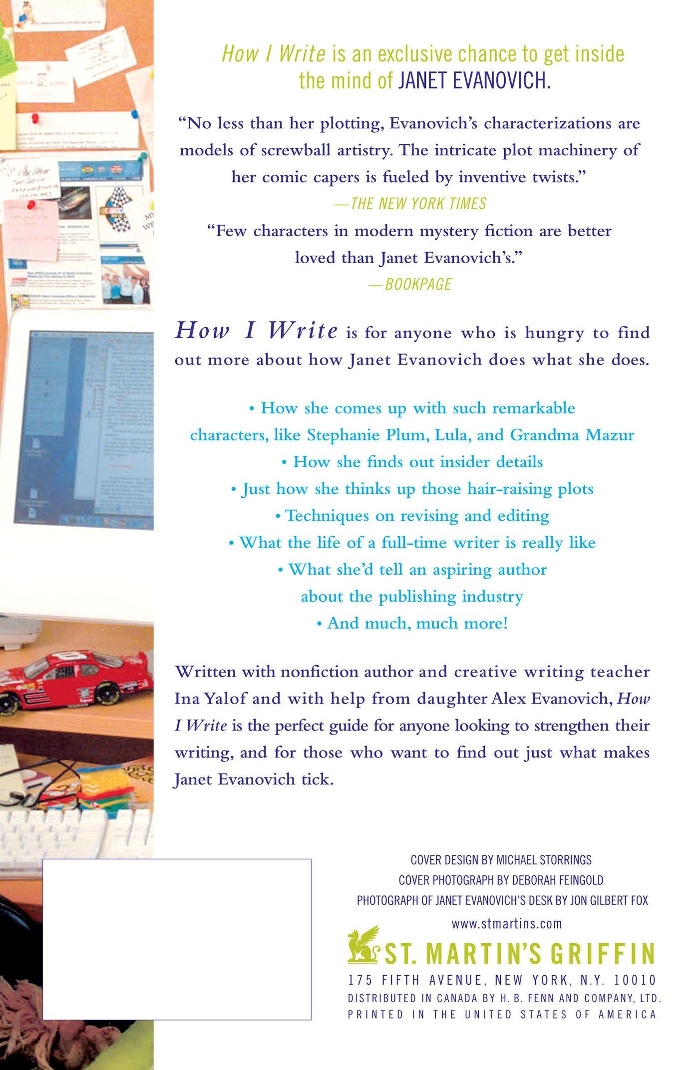 How I Write: Secrets Of A Bestselling Author: Janet Evanovich, Ina Yalof:  9780312354282: Amazon: Books