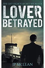 Lover Betrayed (The Gift Legacy Companion Book 1) Kindle Edition