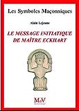 N.64 Le message initiatique de maître Eckhart - De la porte du temple à l'accomplissement