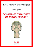 N.64 Le message initiatique de maître Eckhart - De la porte du temple à l'accomplissement