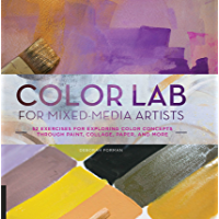 Color Lab for Mixed-Media Artists (Lab Series)