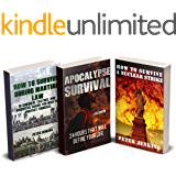 Apocalypse Survival: How to Survive During Martial Law, After Nuclear Strike And First 24 Hours After Apocalypse