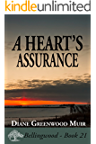 A Heart's Assurance (Bellingwood Book 21)